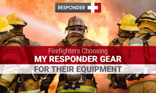 Firefighters Choosing My Responder Gear for Their Equipment