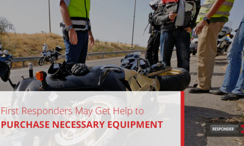 First Responders May Get Help to Purchase Necessary Equipment