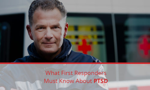 What First Responders Must Know About PTSD